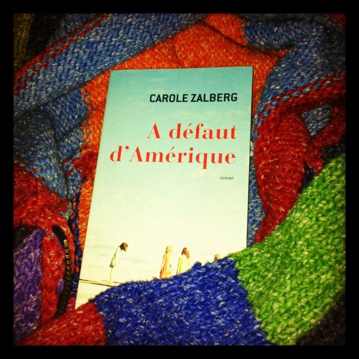 A défaut d'Amérique, de Carole Zalberg - © Copyright (photo) Paris-ci la Culture