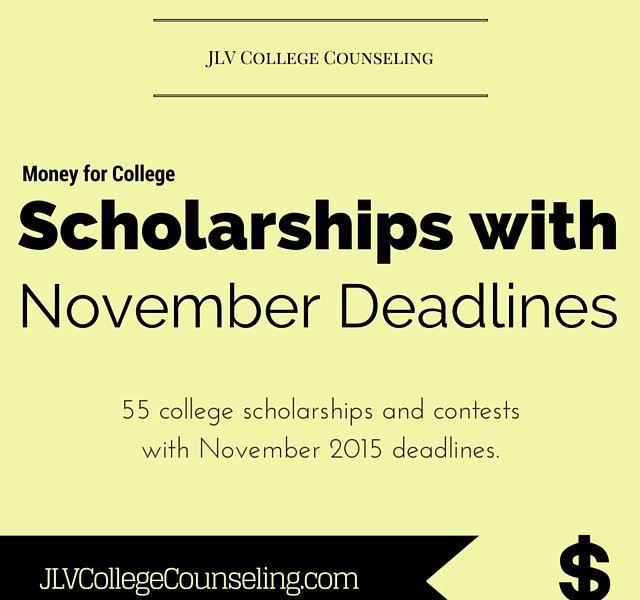55 College Scholarships and Contests with November 2015 deadlines | JLV College Counseling Blog