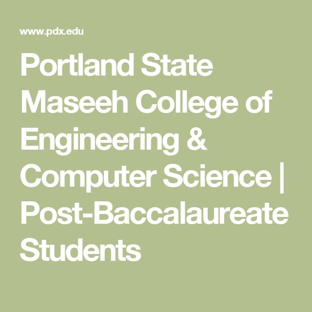 Portland State Maseeh College of Engineering & Computer Science | Post-Baccalaureate Students