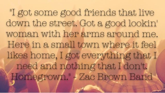 Homegrown. Zac Brown Band. #obsessed #homegrown #zacbrownband