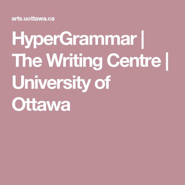 HyperGrammar   The Writing Centre   University of Ottawa