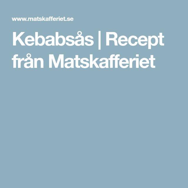Kebabsås | Recept från Matskafferiet