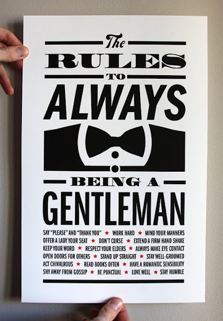 The Rules To Always Being a Gentleman.