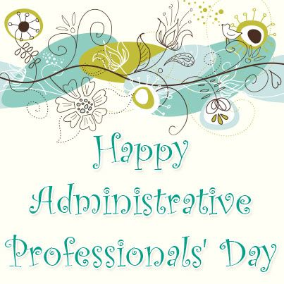 Happy Administrative Professionals\u0027 Day! Let your church staff and