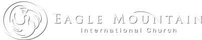 Eagle Mountain International Church Sermon Archives page