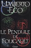 Le pendule de Foucault - broché - Umberto Eco - Livre ou ebook - Fnac.com