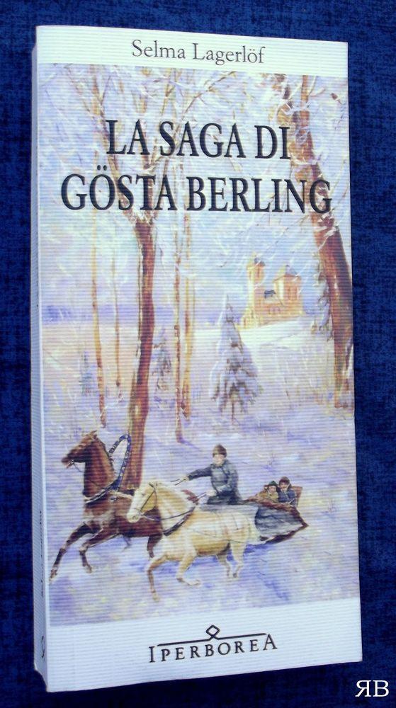 SELMA LAGERLOF - LA SAGA DI GOSTA BERLING - IPERBOREA - 9788870911596