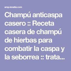 Champú anticaspa casero :: Receta casera de champú de hierbas para combatir la caspa y la seborrea :: tratamiento casero con romero, tomillo, salvia, ortiga