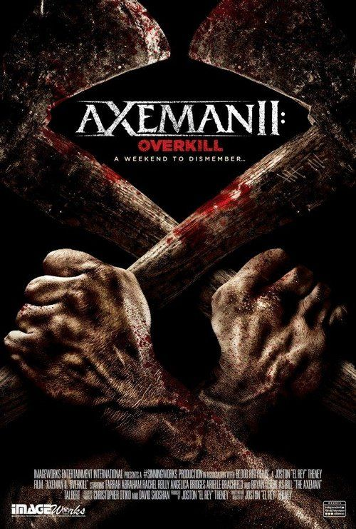 Watch Axeman 2: Overkill 2016 Full Movie Online Free