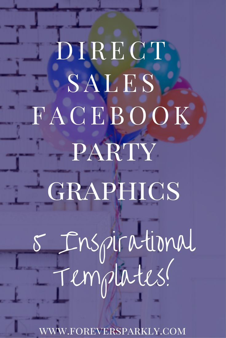 Need some inspiration for your direct sales Facebook party graphics? Click to find some inspirational templates to use! via @owlandforever
