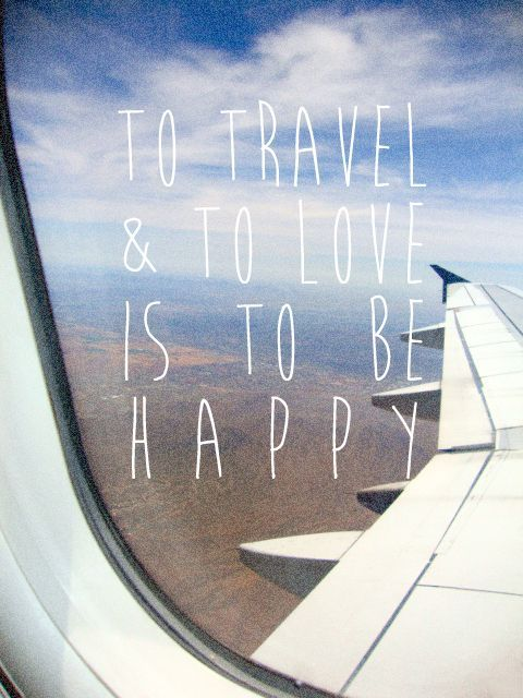 """""""To #travel & to love is to be happy"""" 