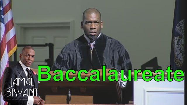 Pastor Jamal Bryant Minitries Sermons 2016 - Dillard University 2014 Baccalaureate