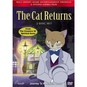 The Cat Returns. Yes, my kids are very much into Japanese animated movies at the moment!