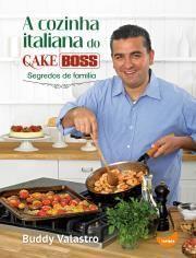 A Cozinha Italiana de Cake Boss
