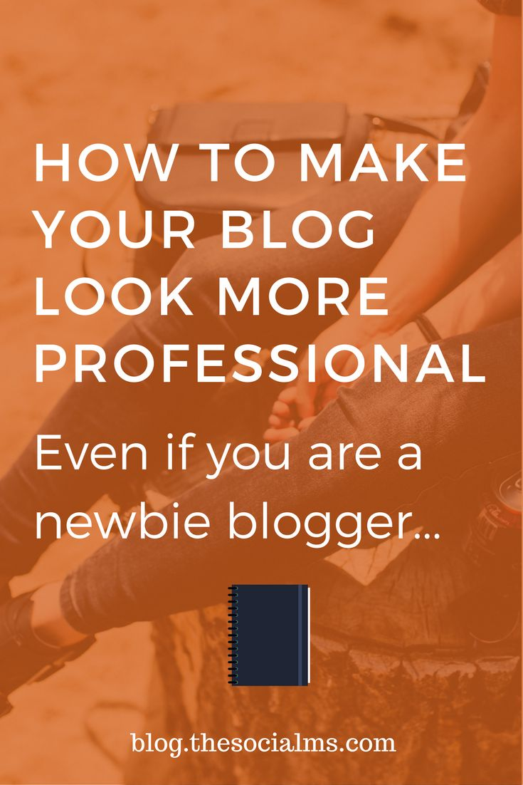 Are you a new blogger? But you want your blog to look professional? Here is what you need to do! blogging tips, starting a blog #blogging101 #bloggingtips #startablog