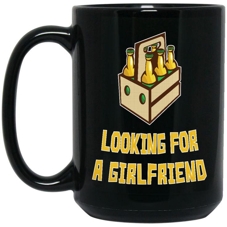 6 PACKS LOOKING FOR A GIRLFRIEND BM15OZ 15 oz. Black Mug