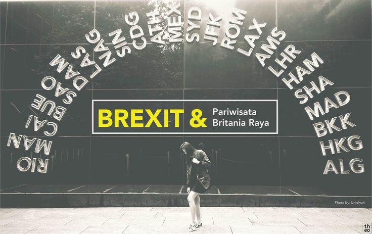 Brexit & Pariwisata Britania Raya