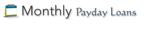 Monthly payday loans offer an easy online application process and quick access to monthly loans when you need it most. And  the repayment date of a payday loan is usually between 14 and 31 days. If you need  monthly loans then go fill up our short term application form and apply loans services  http://www.monthlypaydayloans.org