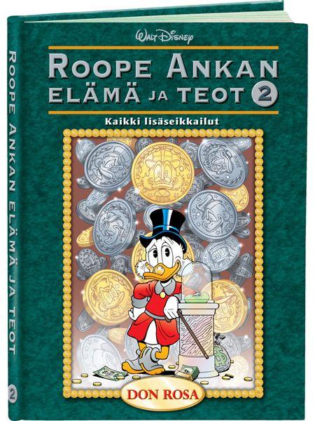 Roope Ankan elämä ja teot 2 (Don Rosa)