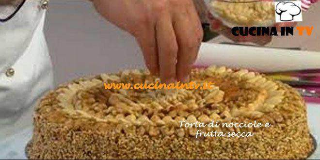 Torta di nocciole e frutta secca ricetta Renato da Torte in corso | Cucina in tv