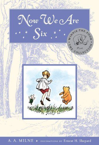 Now We Are Six Deluxe Edition by A.A. Milne, http://www.amazon.com/dp/0525479295/ref=cm_sw_r_pi_dp_qB5erb0FVEQYD