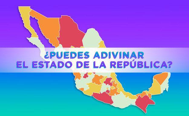¿Puedes adivinar el estado de la República Mexicana por su contorno   Colecciona Experiencias