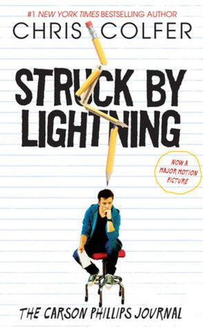TLT: Teen Librarian's Toolbox: Book Review: Struck By Lightning: The Carson Phillips Journal by Chris Colfer