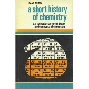 an analysis of the book asimov on chemistry by isaac asimov By isaac asimov  robopsychology (which doesn't exist, at least not yet) is  probably the most important science in this book, and we might remember that  calvin.