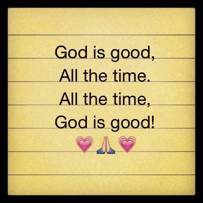 Good Is Good All The Time San Antonio Acts Retreat Pinterest