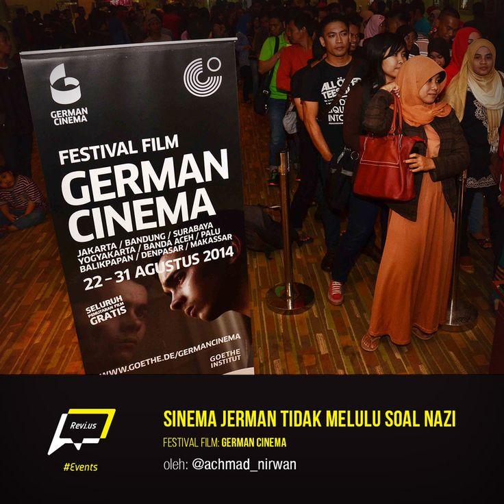 """Semoga Festival Film """"German Cinema"""" tahun ini, datang lagi tahun depan. Baca yuk laporan Achmad Nirwan tentang event keren ini di http://revi.us/sinema-jerman-tidak-melulu-soal-nazi/"""