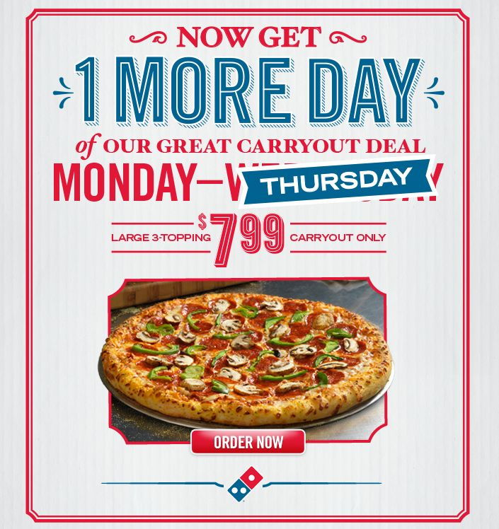 Choose from the best pizza coupons, promo codes and specials Domino's has to offer. No matter what food you are craving, we have deals for you. Take advantage of savings on your favorite Domino's orders. For even more coupons, find your local Domino's restaurant to see pizza deals near you.