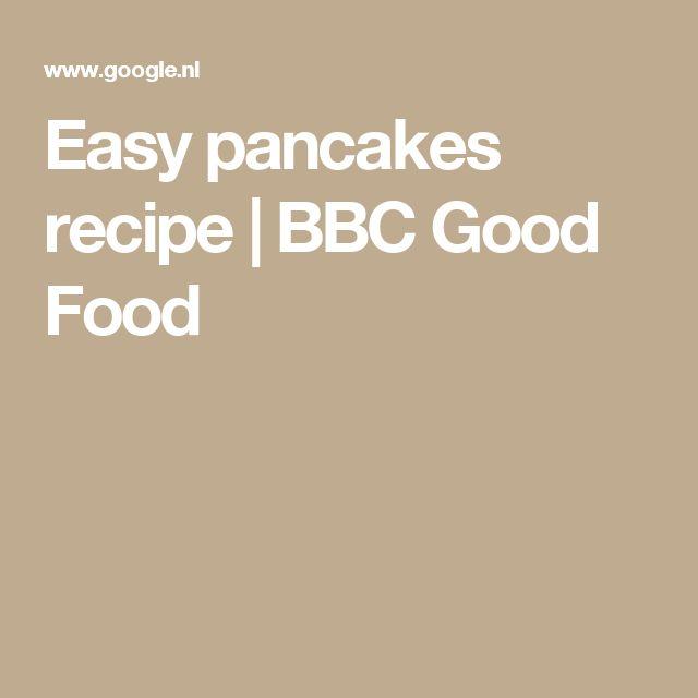 Easy pancakes recipe   BBC Good Food