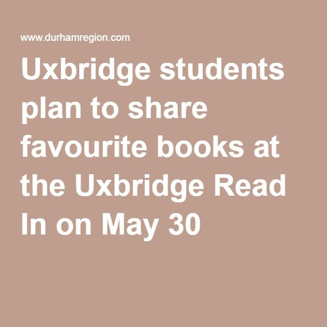 Uxbridge students plan to share favourite books at the Uxbridge Read In on May 30