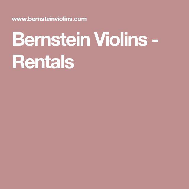 Bernstein Violins - Rentals