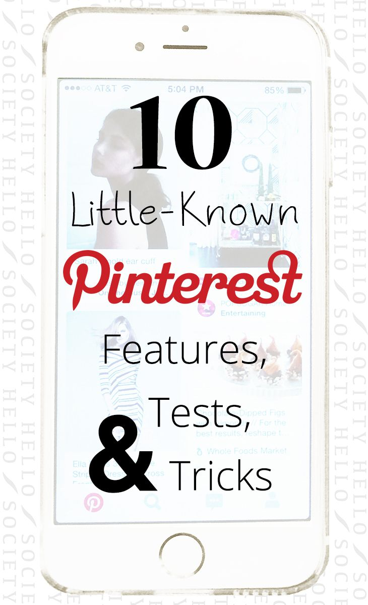 10 Little-Known Pinterest Features, Tests and Tricks | HelloSociety Blog