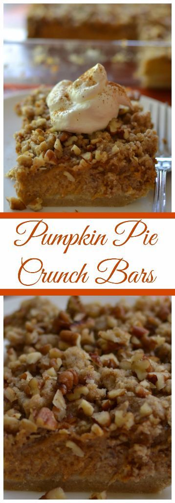 These delicious Pumpkin Pie Pecan Crunch Bars combine a sweet oat bottom crust covered with a pumpkin pie filling and topped with a pecan crunch.