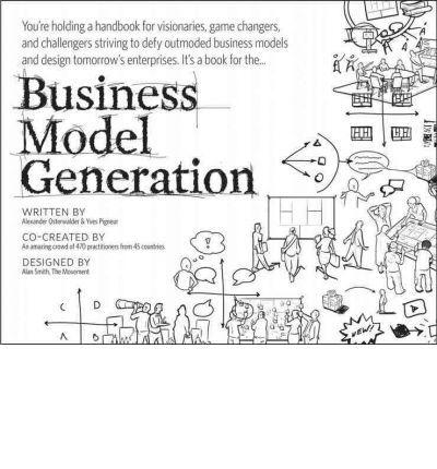 Alexander Osterwalder - Business Model Generation