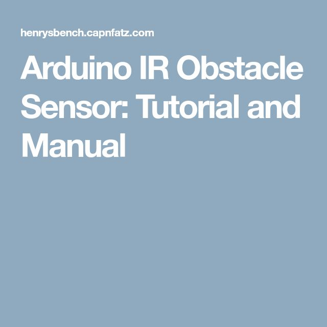 Arduino IR Obstacle Sensor: Tutorial and Manual