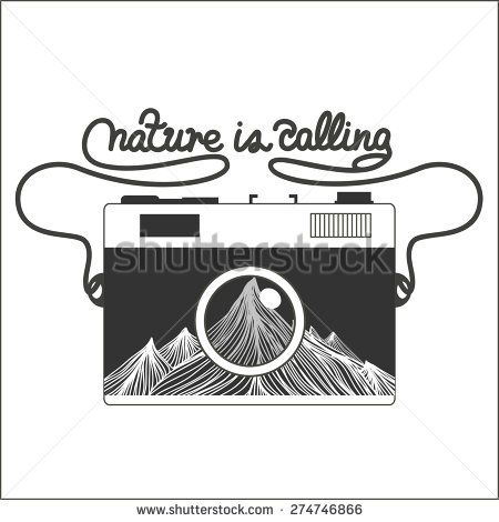 Vector vintage hipster camera with mountains. Nature is calling. Romantic inspirational  typography illustration.
