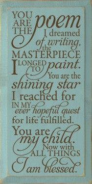 Next time the screaming and crying drive you to wonder if you will ever survive, remember these words.