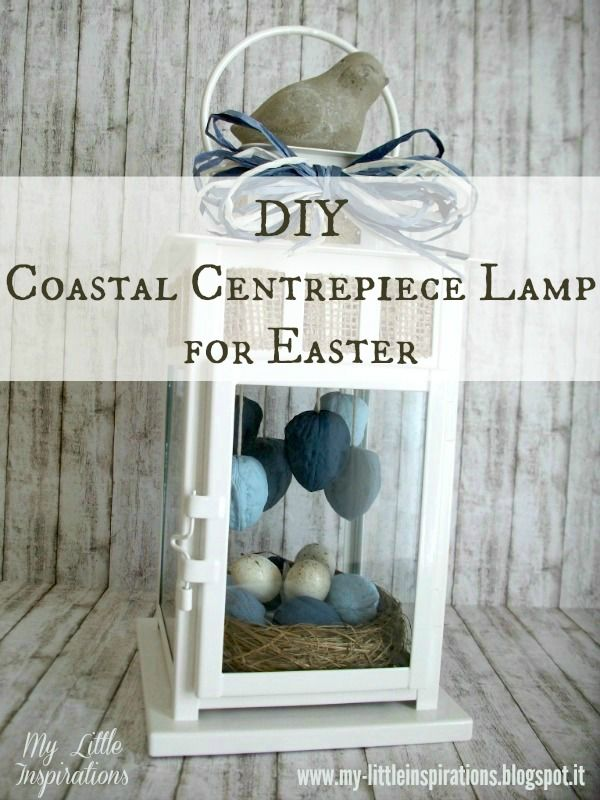 Step by step tutorial to make a Coastal Centrepiece Lamp for Easter and Spring #handmadeeaster2017 #thecreativefactory
