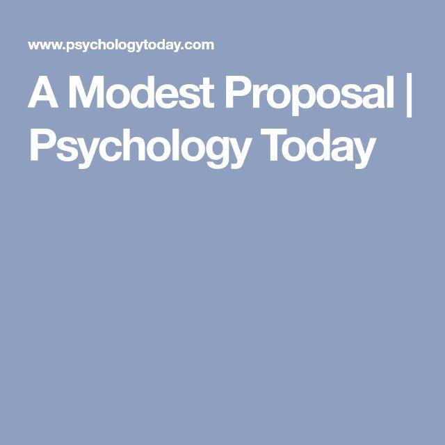 A Modest Proposal | Psychology Today