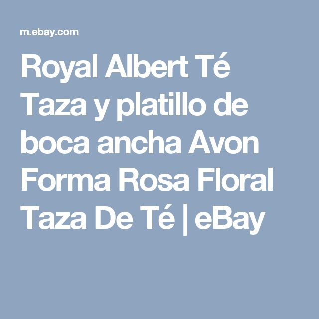 Royal Albert Té Taza y platillo de boca ancha Avon Forma Rosa Floral Taza De Té  | eBay