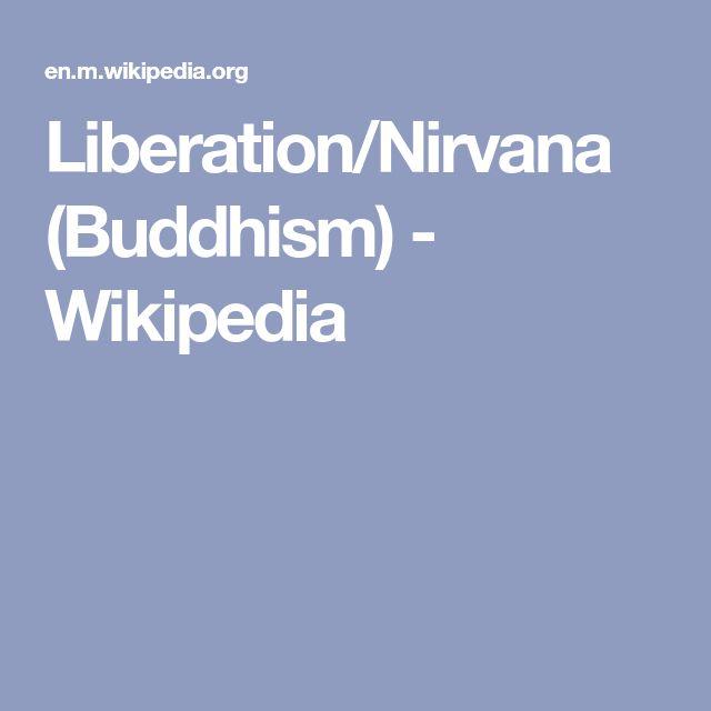 Liberation/Nirvana (Buddhism) - Wikipedia