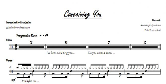 Riverside - Conceiving You. Drum tab sheet music transcription. Taken from the 2005 album Second Life Syndrome. Notation key included. Progressive rock. Difficulty 2/5. #drums #drumsheetmusic #riverside