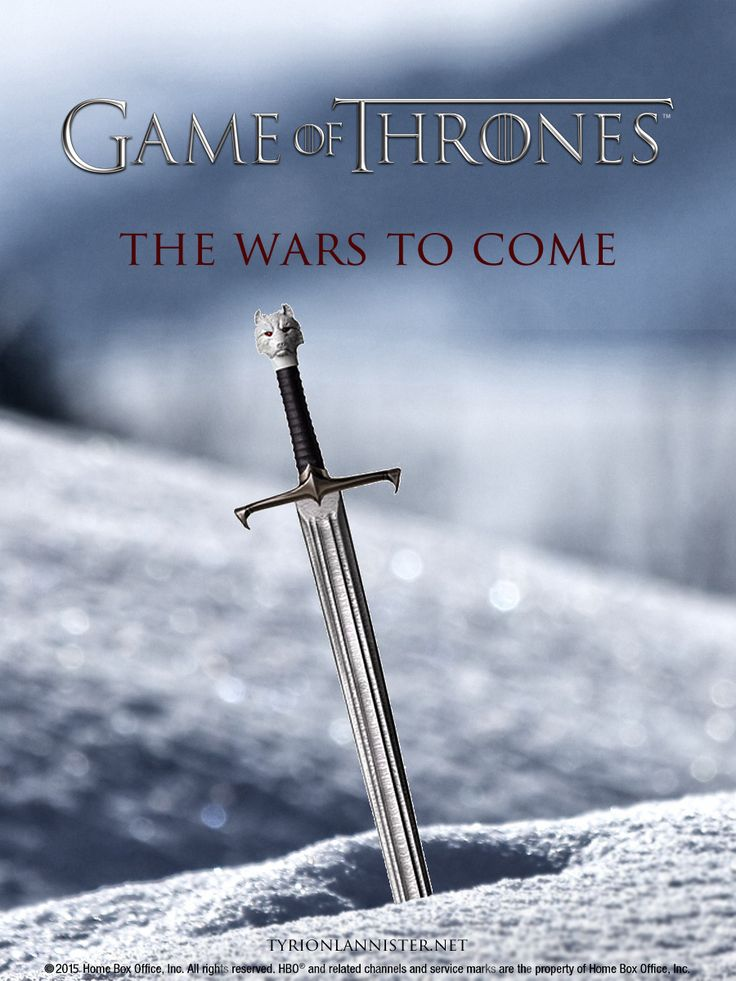 Game of Thrones Season 5 Poster featuring Longclaw. The Wars to Come...