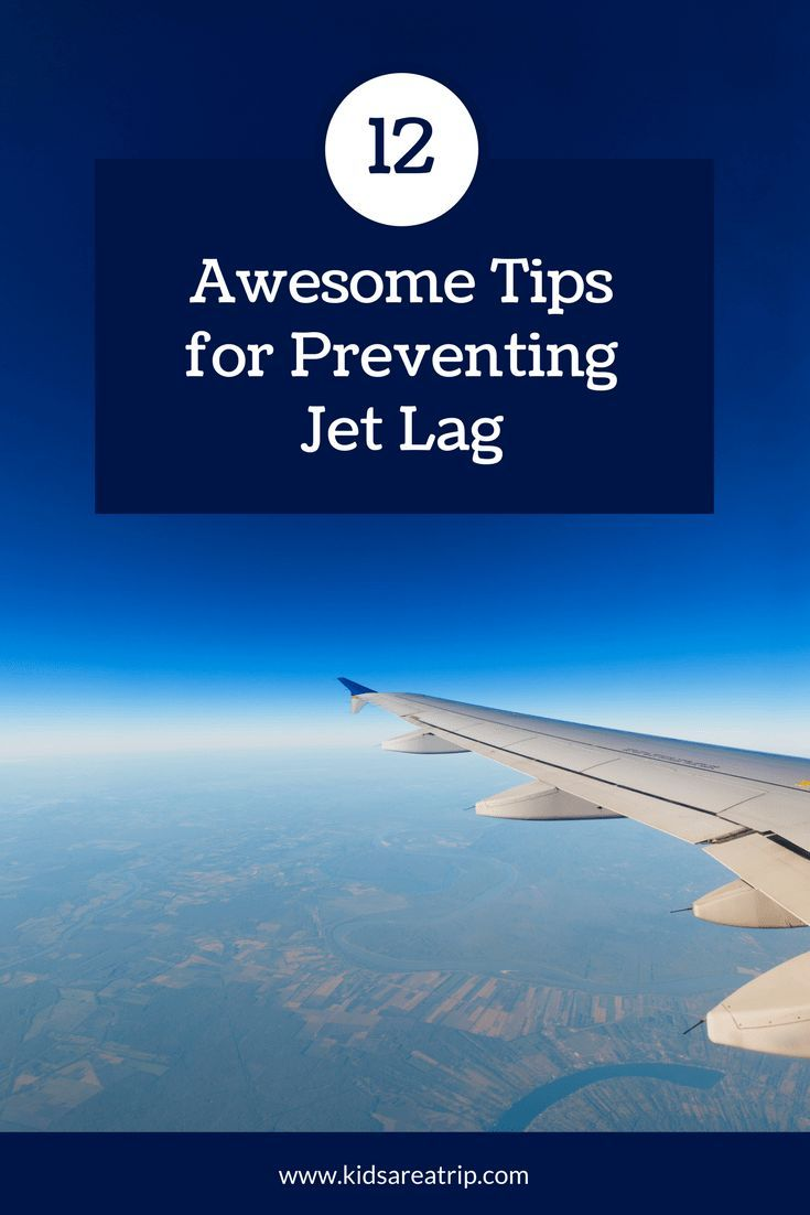 Traveling through time zones can be exhausting! These are our favorite tried and true tips for preventing jet lag for you to use on your next trip! – Kids Are A Trip