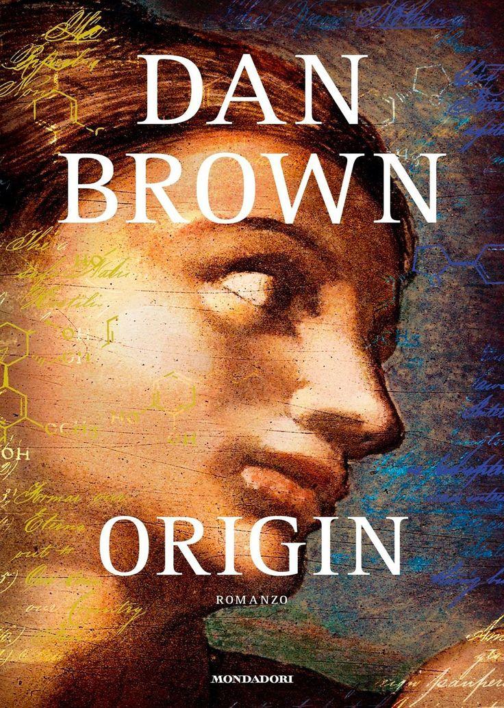 """02/10/2017 • Esce """"Origin"""" di Dan Brown edito da Mondadori"""