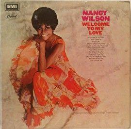 Nancy Wilson - Welcome to My Love (LP)
