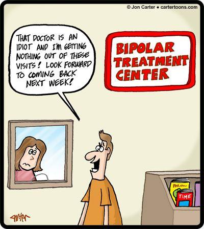 e4e8ed4cb123a2151c43de2f4f6bbb50 funny cartoons bipolar disorder 32 best bi polar memes images on pinterest bipolar, funny images